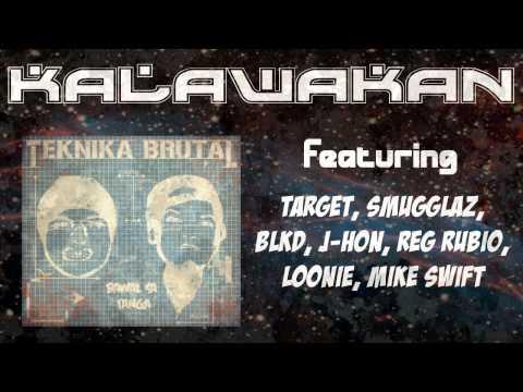 KALAWAKAN - Teknika Brutal feat. Target Smugglaz BLKD J-Hon...