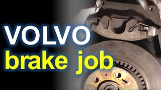 Brake Job for a Volvo S80 - How To