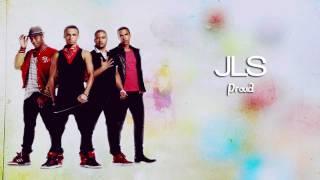 JLS - Proud Lyrics Video