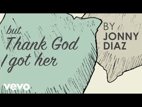 Jonny Diaz - Thank God I Got Her (Lyric Video)