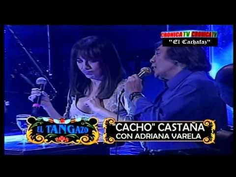 Cacho Castaña y Adriana Varela