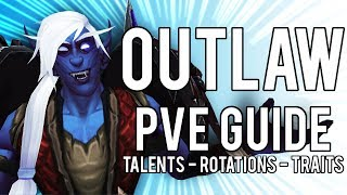 Outlaw Rogue Basic PvE Guide for BFA Prepatch 8.0.1