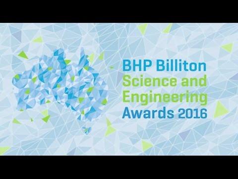 BHP Billiton Science and Engineering Awards 2016
