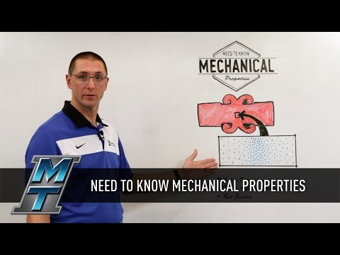 MTI Whiteboard Wednesdays: Need to Know Mechanical Properties