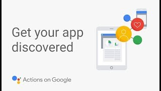 Get your App for the Google Assistant Discovered