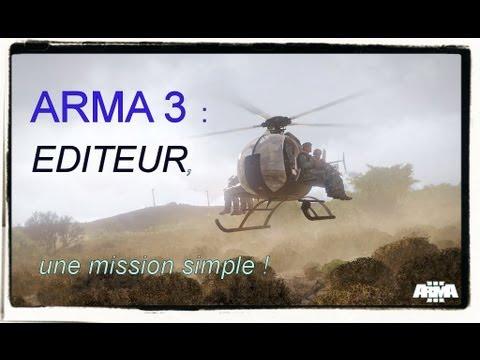 [TUTO] Editeur Arma 3 : réaliser une mission simple