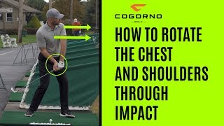 GOLF: How To Rotate The Chest And Shoulders Through Impact
