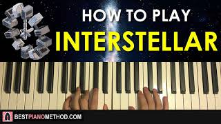 HOW TO PLAY - Interstellar - Main Theme - Hans Zimmer (Piano Tutorial Lesson)