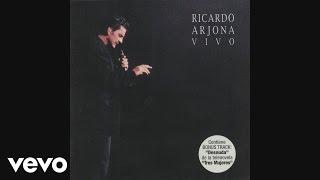 Ricardo Arjona - Mujeres
