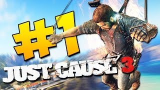 Just Cause 3 Прохождение - С возвращением в Шедевр! #1 (60 FPS)