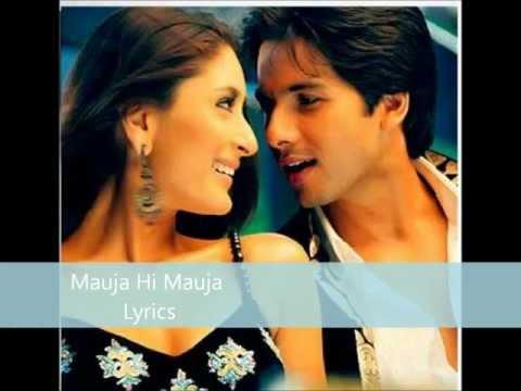 Jab We Met - Mauja Hi Mauja Lyrics