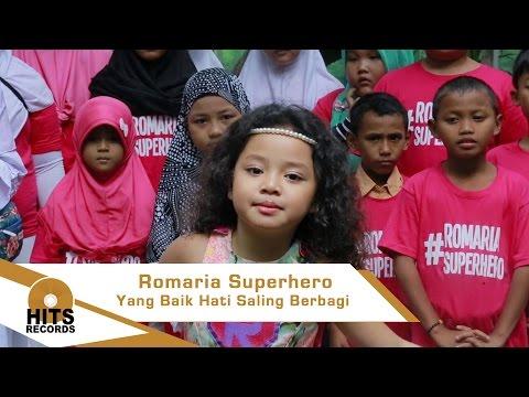 download lagu Romaria Superhero Yang Baik Hati Saling gratis