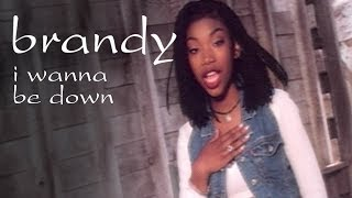Watch Brandy I Wanna Be Down video