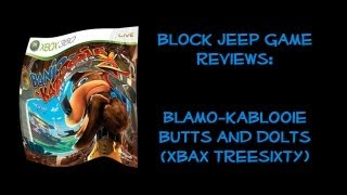 Blamo-Kablooie Butts and Dolts (Xbax Treesixty) [JonTron Parody] - Block Jeep Game Reviews