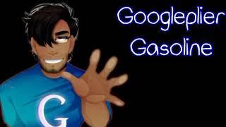 Googleplier - Gasoline