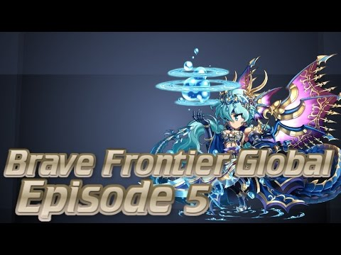 Global Brave Frontier [Ep.5]: FH Teambuilding Guid