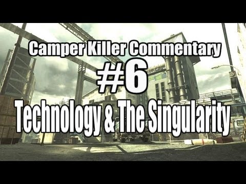 Camper Killer Commentary #6. Technology and the Singularity.