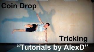 """Tricking Tutorials by AlexD"" - Coin Drop ""RUSSIAN"""
