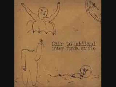 Fair To Midland - (When the Bough Breaks) Say When