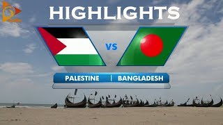 Bangladesh vs Palestine - Highlights - Bangabandhu Gold Cup 2018
