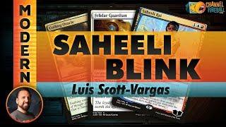 Channel LSV - Modern Saheeli Blink (Deck Tech & Matches)