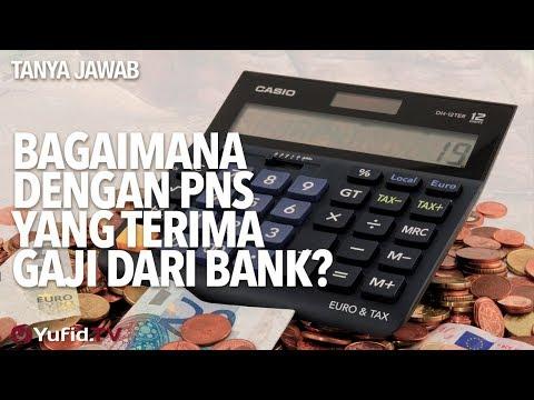 Tanya Jawab: Bagaimana Dengan Pns Yang Terima Gaji Dari Bank? - Ustadz DR Sofyan Fuad Baswedan, MA.