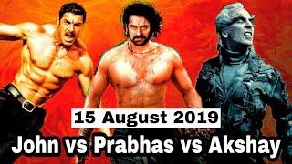 August 15: Saaho vs Mission Mangal vs Batla house | 3 Big movies same day release
