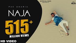 NaJa (Full Song)  Pav Dharia  Latest Punjabi Songs  White Hill Music
