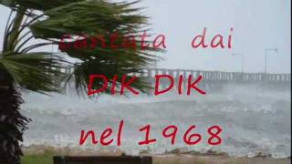 Watch Dik Dik Il Vento video