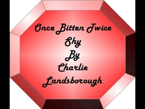 Charlie Landsborough - Once Bitten Twice Shy