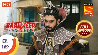 Baalveer Returns - Ep 169  - Full Episode - 14th August 2020