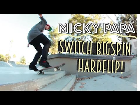 Micky Papa   Switch Bigspin Hardflip Lincoln Double Set