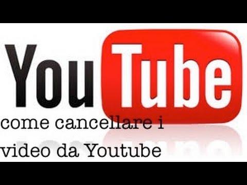 Come cancellare i video da youtube...