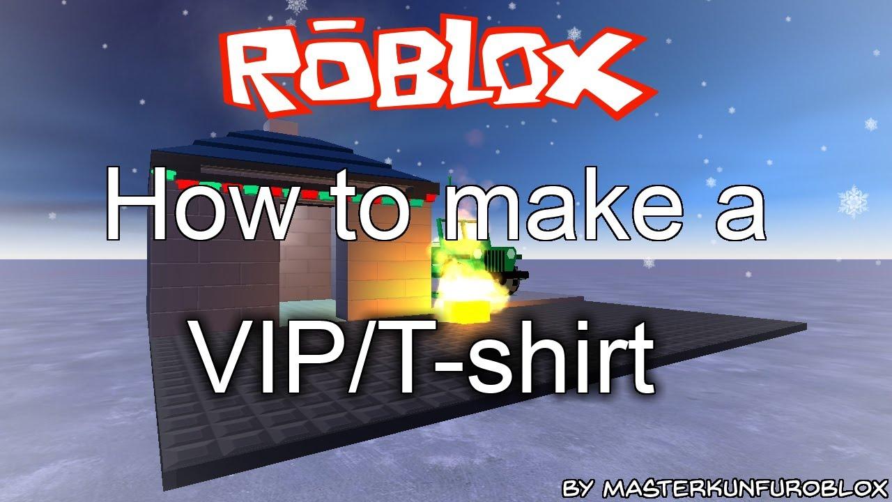 Roblox How To Make A Vip T Shirt Door Classic Way 2015