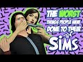 The WORST Things Players Have Done to their Sims