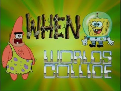 SpongeBob SquarePants - When Worlds Collide