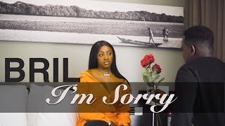 Bril - I'm Sorry - Clip Officiel
