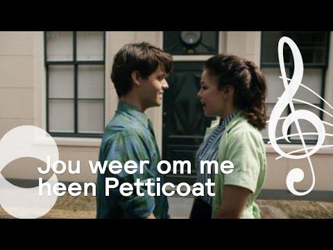 Jou weer om me heen | Petticoat