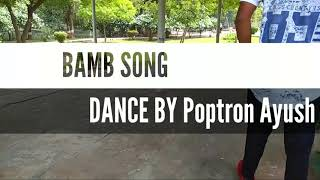 BAMB Song: Sukh-E Muzical Doctorz Feat Badshah // Dance By Poptron Ayush