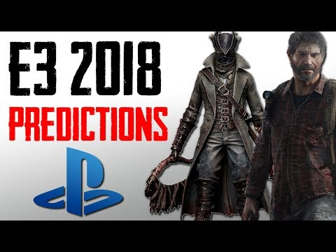 E3 2018 Predictions (Sony) - Ghost of Tsushima, Last of Us Part 2 & Fromsoftware!