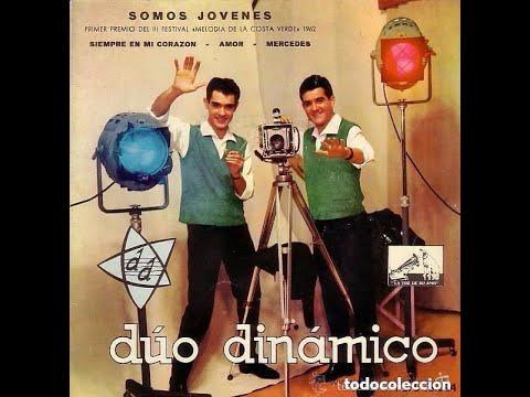 Duo Dinamico - Somos Jovenes