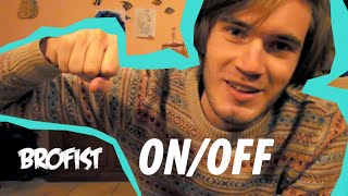 PEWDIEPIE BROFIST ON/OFF | PEWDIEPIE VOLUME ON/OFF