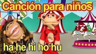 Canción ha he hi ho hu - El Mono Sílabo - Videos Infantiles - Educación para Niños #