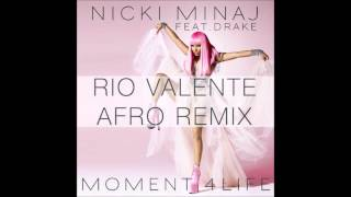 download lagu Nicki Minaj Ft. Drake - Moment For Life Rio gratis