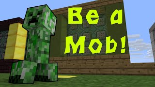 Trasformati in un Creeper! - One command: Be a Mob! v. Creeper