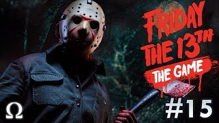 DEFEATING RANDOM JASONS + HUNTING FRIENDS! | Friday the 13th The Game #15 How To Defeat Jason!