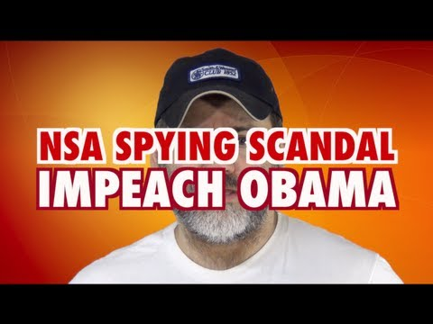NSA Spying Scandal: IMPEACH OBAMA