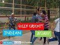 Indian Gully Cricket || BHU Buddies ||