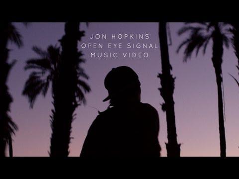 """Jon Hopkins - """"Open Eye Signal"""" (Official Music Video)"""