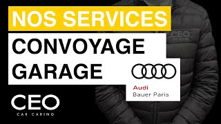 Audi Bauer Paris Conciergerie par CEO Car Caring
